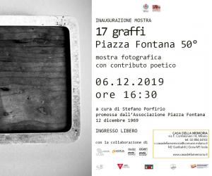 17 graffi. Piazza Fontana 50° Mostra fotografica